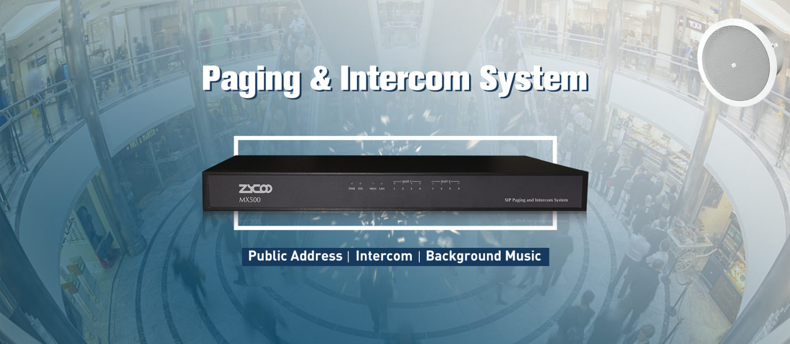Zycoo SIP Paging & Intercom system