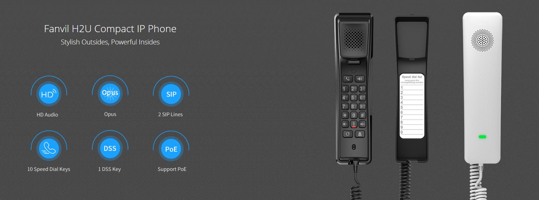 Fanvil H2U Compact IP Phone - Hong Kong Hotline : 39133533 - Fanvil Hong Kong - 香港代理